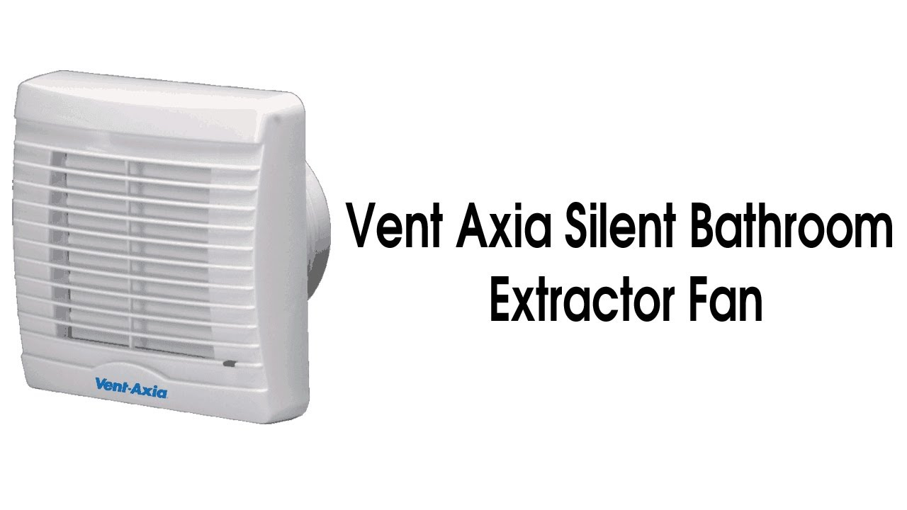 Vent Axia Silent Bathroom Extractor Fan Youtube