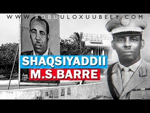 TAARIIKHDA SHAQSIYADDII MADAXWAYNIHII HORE MAXAMED SIYAAD BARRE