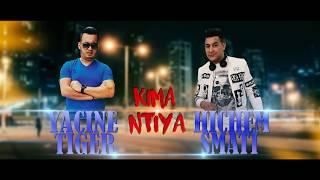 Cheb Yasin Tigre Avec Hichem Smati Kima Ntia