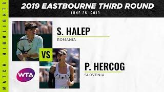 Simona Halep vs. Polona Hercog | 2019 Eastbourne International Third Round | WTA Highlights
