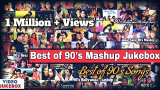Best Of 90s Mashup | NonStop Jukebox | Bollywood Song | Find Out Think