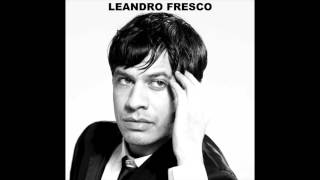 "LEANDRO FRESCO ""Destino"""