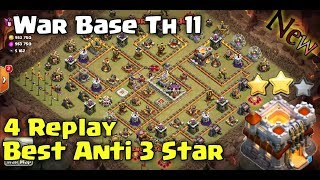 Clash of clans ll War Base Th 11 ll Anti 3 star with 4 Replay proof