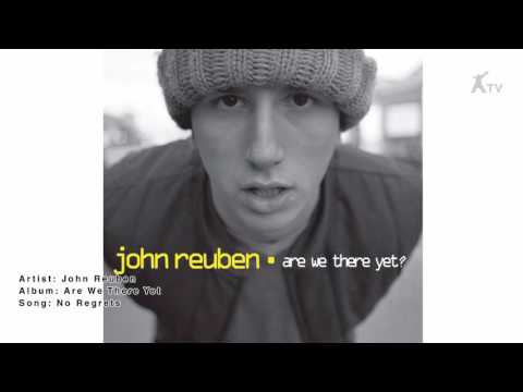 John Reuben | No Regrets