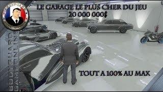 GTA 5 Le Garage le plus cher du jeu 20 000 000$ Tout Les Voitures au max à 100% Grade 100