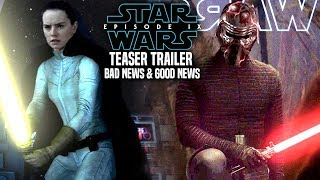 Star Wars Episode 9 Teaser Trailer Bad News & Good News Revealed!
