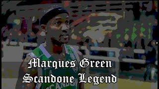 Marques Green - Scandone Legend