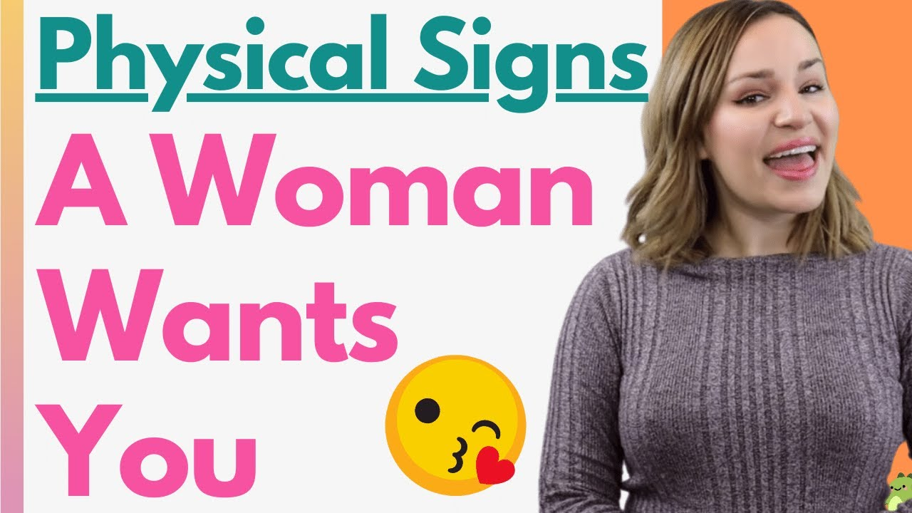 Language women signs body attraction Is She