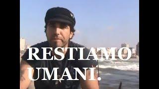 Gaza, restiamo umani