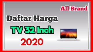 Harga TV LED 32 Inch Terbaru 2020 | Semua Merk