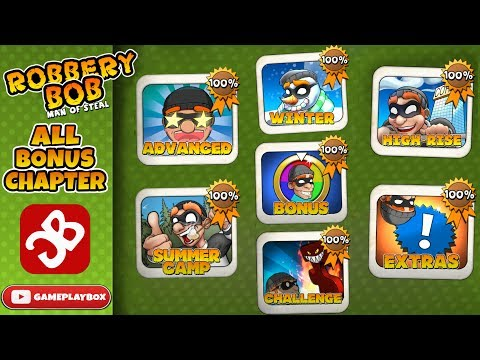 Robbery Bob - ALL BONUS CHAPTER Walkthrough Guide