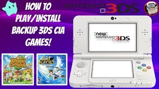 How To Play/Install Backup 3DS CIA Games! (11.10 FW) #3DS #LUMACFW #Modding