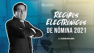 Cadefi   Recibos electronicos de nomina 2021