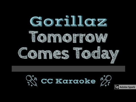 Gorillaz   Tomorrow Comes Today CC Karaoke Instrumental Lyrics
