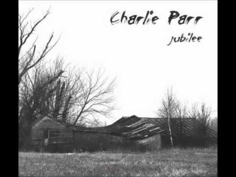 Charlie Parr--Cheap Wine (live)