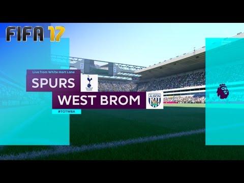 FIFA 17 - Tottenham Hotspur vs. West Bromwich Albion @ White Hart Lane