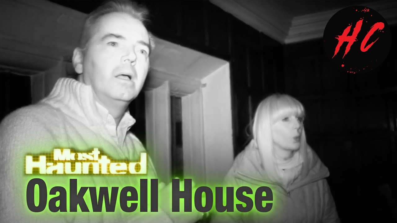 Oakwell House Most Haunted S02 (Paranormal Horror)   Horror Central