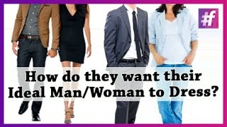 How Do They Want Their Ideal Man/ Woman to Dress? Thumbnail
