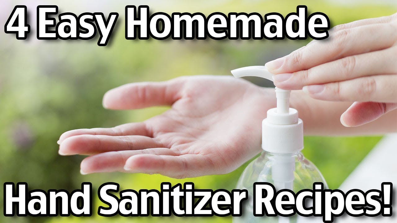 4 Easy Homemade Hand Sanitizer Recipes Youtube