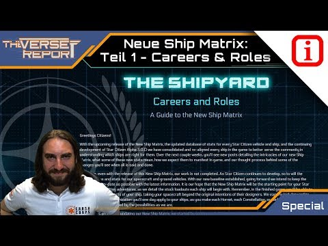 Star Citizen 3.0 - Ship Matrix Guide - Teil 1: Karrieren & Rollen | Verse Report [Deutsch/German]