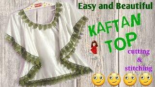 Easy and beautiful KAFTAN TOP step by step easy way // Kaftan Top // by simple cutting