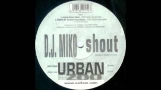 Dj Miko - Shout (2000)