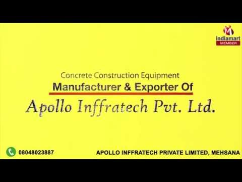 Concrete Construction Equipment By Apollo Inffratech Private Limited, Mehsana
