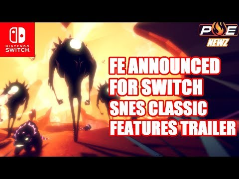 EA Action-Platformer Fe Announced for Switch! SNES Classic Features & Shenmue III Trailer! | PE NewZ