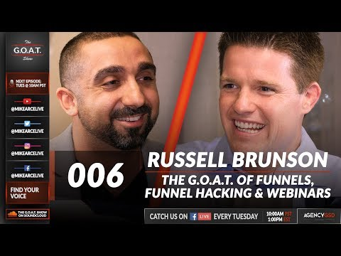 Russell Brunson: Proven Sales & Webinar Funnels and Selling From the Stage | The G.O.A.T. Show 006