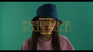 Смотреть клип Nicki Nicole - Tras Vos