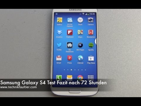 Samsung Galaxy S4 Test Fazit nach 72 Stunden