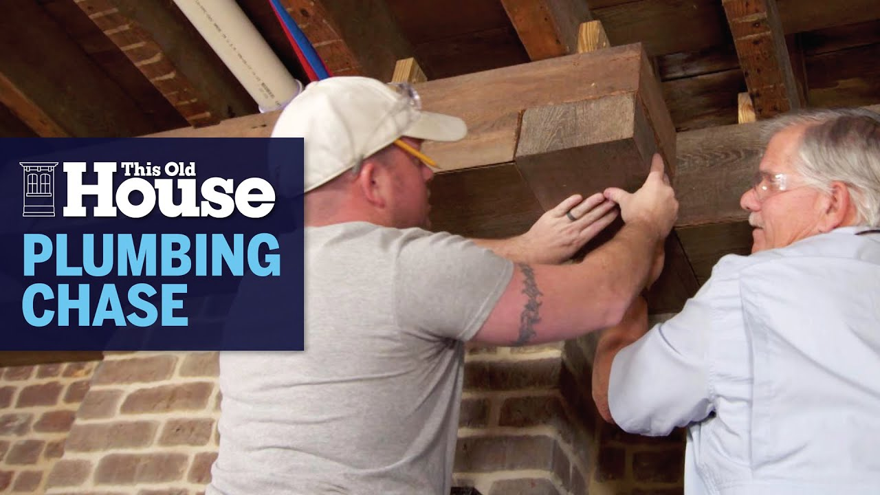 How to Build a Chase for Plumbing Pipes | This Old House