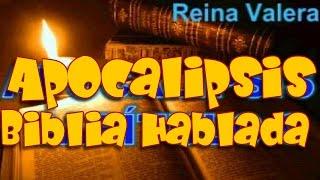 Apocalipsis - Biblia Hablada Dramatizada - Versión Reina Valera - COMPLETO