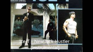 Ice-T - New Jack Hustler [Instrumental]