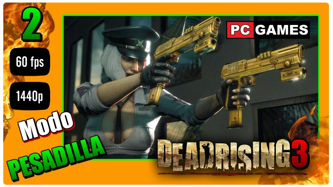 Dead Rising 3 Pc Ultra 60fps Parte 2 Directo Español Gameplay Modo Pesadilla Youtube