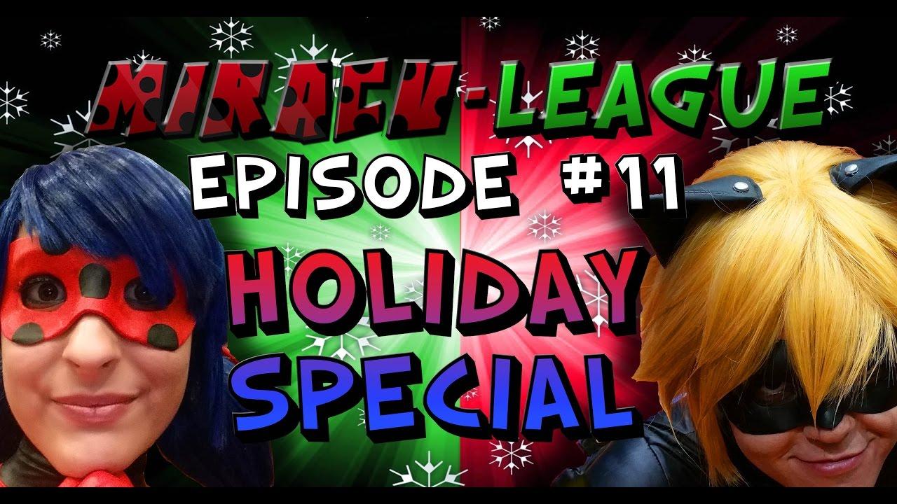 Miracu-League: Miraculous Ladybug and Cat Noir - Episode 11 ...