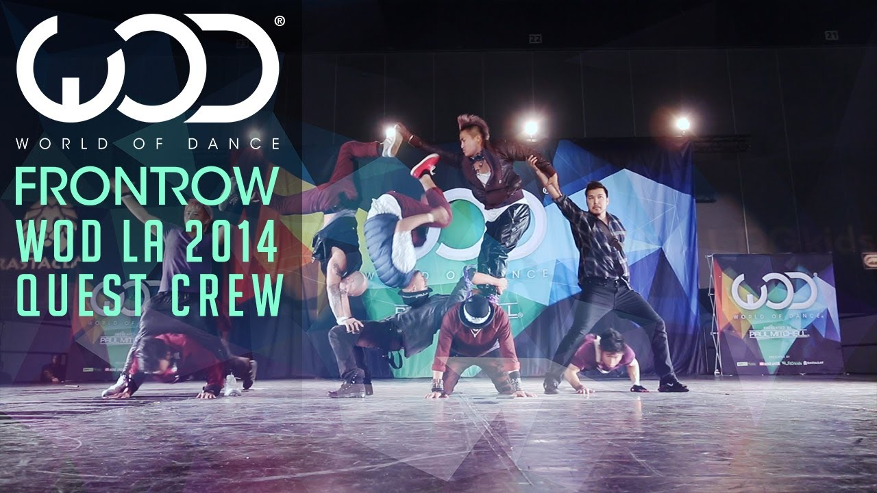 Quest Crew | FRONTROW | World of Dance #WODLA '14