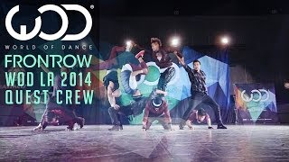 Quest Crew | FRONTROW | World of Dance #WODLA
