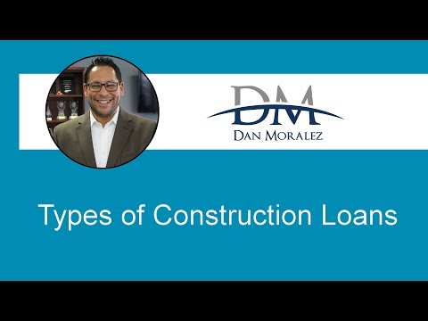Construction Loan Types