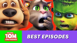 The Thrills and Chills of Talking Tom and Friends (Favorite Episodes Compilation)