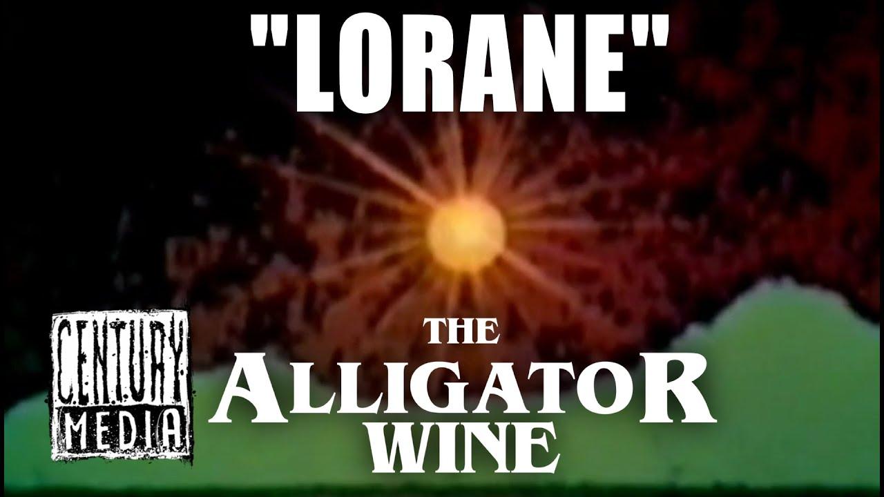 THE ALLIGATOR WINE — Lorane (OFFICIAL VIDEO)