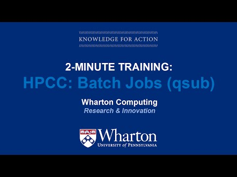 HPCC 101: Batch Jobs (qsub)
