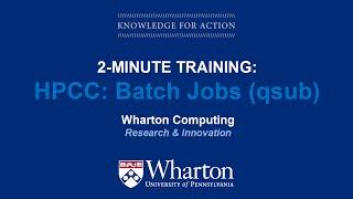 HPCC 101: Batch Jobs (qsub)