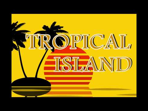 Tropical Island ▶ RUMBA-SALSA- MERENGUE