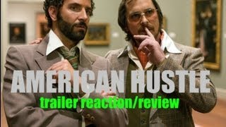 AMERICAN HUSTLE TRAILER REACTION!!