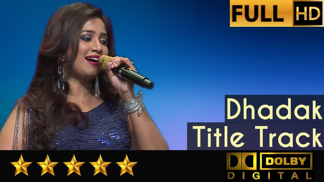 Download Shreya Ghoshal sings Dhadak Title Track with Symphony Orchestra of Hemantkumar Musical Group