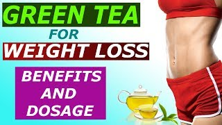 how to lose weight with green tea | Best weight and fat loss drink | benefits of green tea hindi