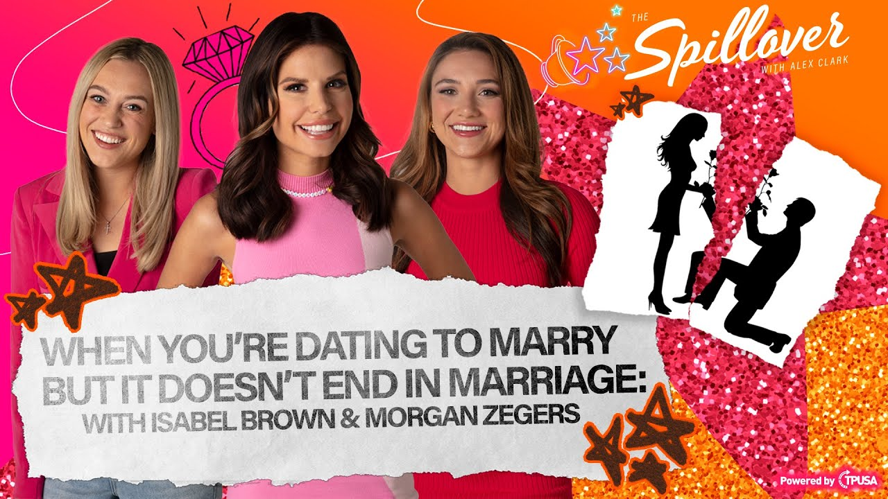 Download When Dating To Marry Doesn't End In Marriage: With Isabel Brown and Morgan Zegers