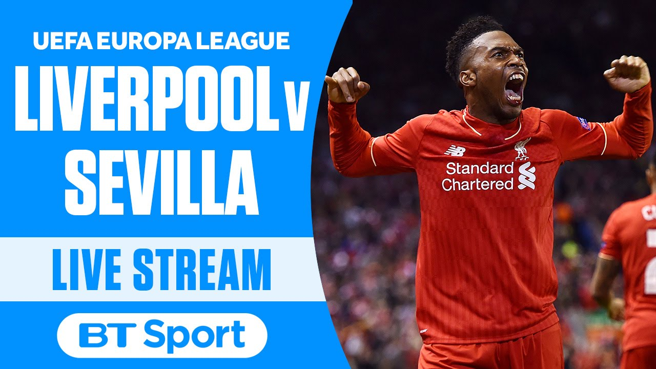 Liverpool v Sevilla UEFA Europa League Final