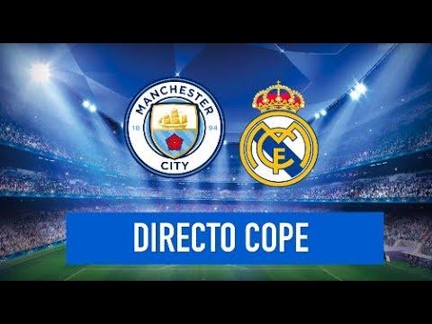 MANCHESTER CITY vs REAL MADRID EN VIVO (CHAMPIONS) | Radio Cadena Cope (Oficial)